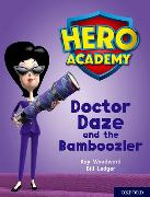 Cover-Bild zu Woodward, Kay: Hero Academy: Oxford Level 8, Purple Book Band: Doctor Daze and the Bamboozler