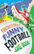 Cover-Bild zu Bromage, Dave: Fantastically Funny Football Joke Book