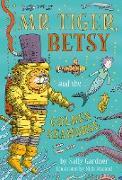 Cover-Bild zu Mr Tiger, Betsy and the Golden Seahorse (eBook) von Gardner, Sally