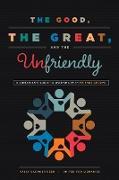 Cover-Bild zu The Good, the Great, and the Unfriendly (eBook) von Gardner Reed, Sally