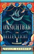 Cover-Bild zu Unsichtbar im hellen Licht von Gardner, Sally