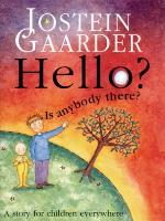 Cover-Bild zu Hello? Is Anybody There? (eBook) von Gaarder, Jostein