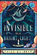Cover-Bild zu Invisible In A Bright Light von Gardner, Sally