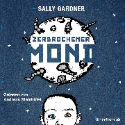 Cover-Bild zu Zerbrochener Mond von Gardner , Sally
