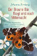 Cover-Bild zu Romberg, Johanna: Der Braune Bär fliegt erst nach Mitternacht