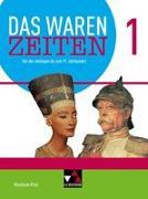 Cover-Bild zu Das waren Zeiten Neu 1 Schülerband Rheinland-Pfalz von Geiger, Wolfgang
