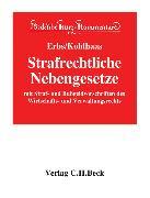 Cover-Bild zu Strafrechtliche Nebengesetze - Strafrechtliche Nebengesetze von Häberle, Peter (Hrsg.)