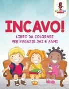 Cover-Bild zu Incavo! von Coloring Bandit