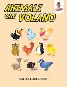 Cover-Bild zu Animali Che Volano von Coloring Bandit