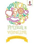 Cover-Bild zu Frutta E Verdura von Coloring Bandit