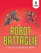 Cover-Bild zu Robot Battaglie von Coloring Bandit