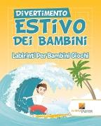 Cover-Bild zu Divertimento Estivo Dei Bambini von Activity Crusades