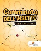 Cover-Bild zu Camminata Dell'Insetto von Activity Crusades