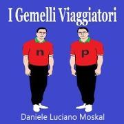 Cover-Bild zu I Gemelli Viaggiatori von Moskal, Daniele Luciano