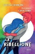 Cover-Bild zu La Ribellione von Cesaroni, Cecilia
