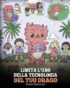 Cover-Bild zu Limita l'uso della tecnologia del tuo drago von Herman, Steve
