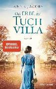 Cover-Bild zu Jacobs , Anne: Das Erbe der Tuchvilla