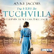 Cover-Bild zu Jacobs, Anne: Das Erbe der Tuchvilla (Audio Download)
