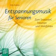 Cover-Bild zu Evelein, Frits: Entspannungsmusik für Senioren