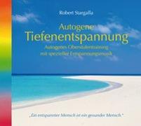Cover-Bild zu Stargalla, Robert: Autogene Tiefenentspannung - Oberstufe