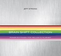 Cover-Bild zu Strong, Jeff: Brain Shift Collection
