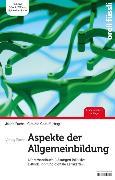 Cover-Bild zu Aspekte der Allgemeinbildung - Lehrerhandbuch (eBook) von Caduff, Claudio