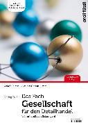 Cover-Bild zu Das Fach Gesellschaft für den Detailhandel - Lehrerhandbuch (eBook) von Caduff, Claudio