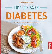 Cover-Bild zu Köstlich essen Diabetes (eBook) von Metternich von Wolff, Kirsten