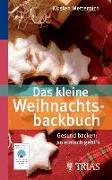 Cover-Bild zu Das kleine Weihnachtsbackbuch (eBook) von Metternich, Kirsten