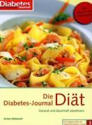 Cover-Bild zu Die Diabetes-Journal-Diät von Metternich, Kirsten