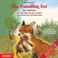 Cover-Bild zu The Foundling Fox / Der Findefuchs. CD von Korschunow, Irina