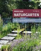 Cover-Bild zu Richard, Peter: Wege zum Naturgarten