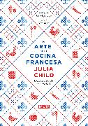 Cover-Bild zu Child, Julia: El arte de la cocina francesa / Mastering the Art of French Cooking