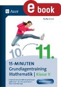 Cover-Bild zu 15-Minuten-Grundlagentraining Mathematik Klasse 11 (eBook) von Czech, Walter