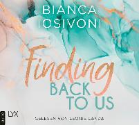 Cover-Bild zu Finding Back to Us von Iosivoni, Bianca