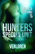 Cover-Bild zu HUNTERS - Special Unit: VERLOREN (eBook) von Iosivoni, Bianca