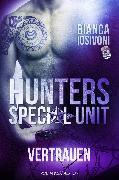 Cover-Bild zu HUNTERS - Special Unit: VERTRAUEN (eBook) von Iosivoni, Bianca