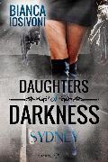 Cover-Bild zu Daughters of Darkness: SYDNEY (eBook) von Iosivoni, Bianca