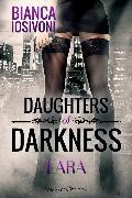 Cover-Bild zu Daughters of Darkness: Lara (eBook) von Iosivoni, Bianca