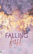 Cover-Bild zu Falling Fast (eBook) von Iosivoni, Bianca