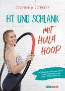 Cover-Bild zu Fit und schlank mit Hula Hoop
