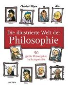 Cover-Bild zu Die illustrierte Welt der Philosophie von Pépin, Charles