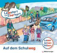Cover-Bild zu Lesestart mit Eberhart - Auf dem Schulweg - Sonderband von Drecktrah, Stefanie