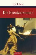 Cover-Bild zu Tolstoi, Leo: Die Kreutzersonate