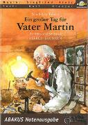 Cover-Bild zu Tolstoi, Leo N: Ein großer Tag für Vater Martin. Text- und Notenausgabe