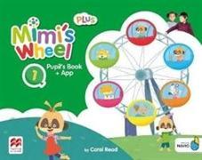 Cover-Bild zu Mimi's Wheel Level 1 Pupil's Book Plus with Navio App von Read, Carol
