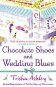 Cover-Bild zu Chocolate Shoes and Wedding Blues (eBook) von Ashley, Trisha
