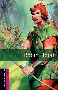 Cover-Bild zu Oxford Bookworms Library: Starter Level:: Robin Hood von Escott, John