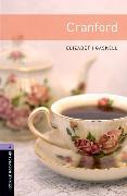Cover-Bild zu Oxford Bookworms Library: Level 4:: Cranford von Gaskell, Elizabeth