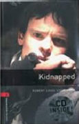 Cover-Bild zu Oxford Bookworms Library: Level 3:: Kidnapped audio CD pack von Louis Stevenson, Robert
